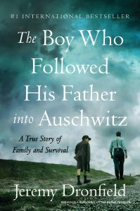 Review: The Boy Who Followed His Father into Auschwitz, by Jeremy Dronfield