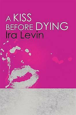 Review: A Kiss Before Dying, by Ira Levin