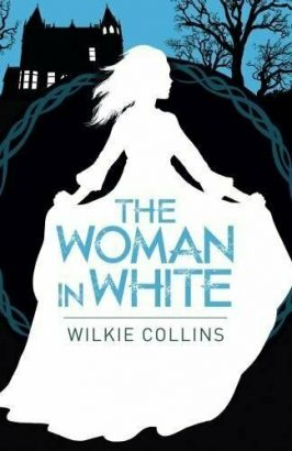 Review: The Woman in White, by Wilkie Collins