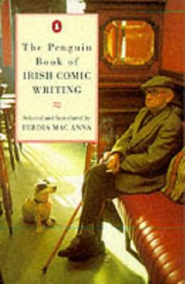 The Penguin Book of Irish Comic Writing