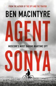 Review: Agent Sonya, by Ben Macintyre
