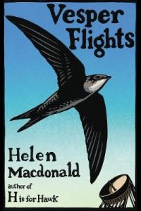 Read more about the article Review: Vesper Flights by Helen Macdonald (2020)