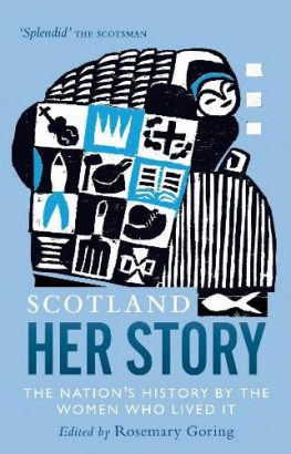 Review: Scotland – Her Story by Rosemary Goring