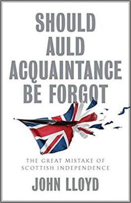 Review: Should Auld Acquaintance Be Forgot, by John Lloyd